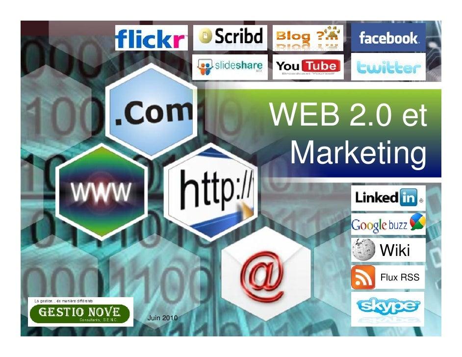 WEB 2.0 et              Marketing                    Wiki                    Flux RSS    Juin 2010