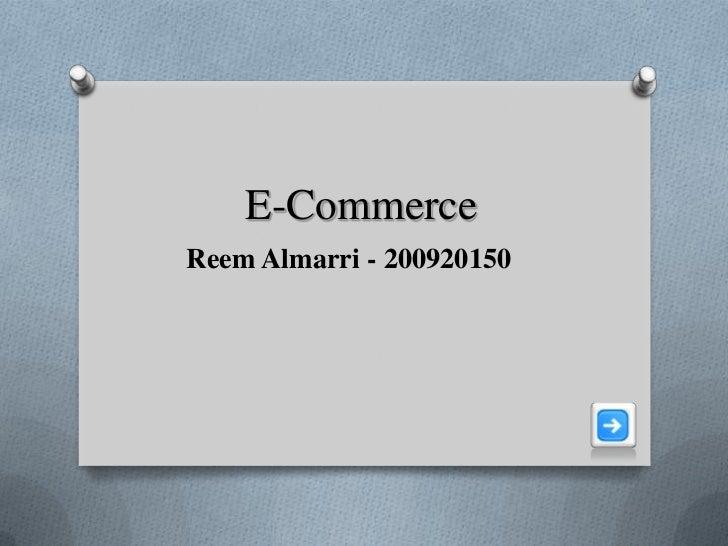 E-CommerceReem Almarri - 200920150