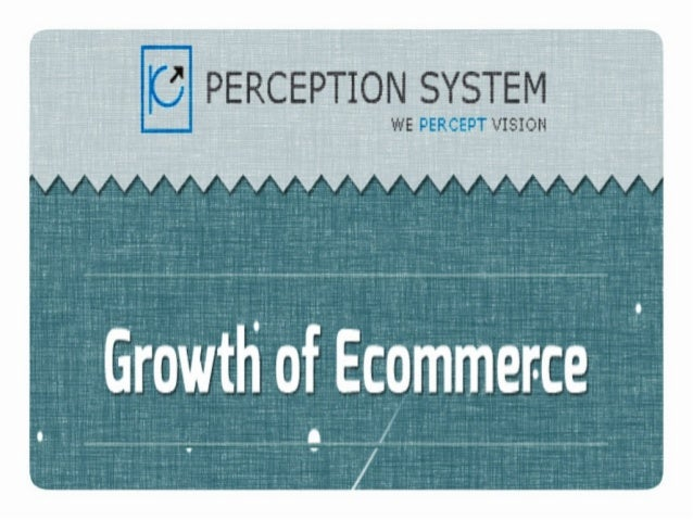 Global Growth of eCommerce Industry- Since Its Inception