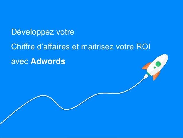 AgenceAdwords.com est une société spécialisée en création, gestion et optimisation de campagnes Adwords. Nous apportons no...