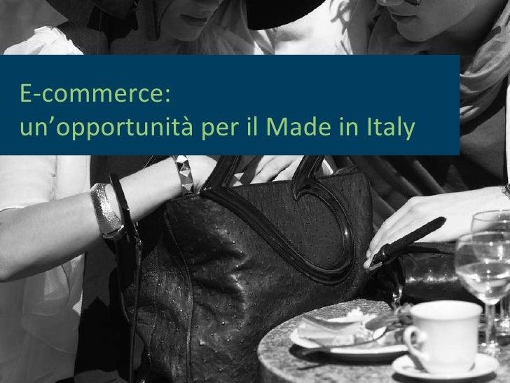 E-commerce. Un'opportunità per il Made in Italy