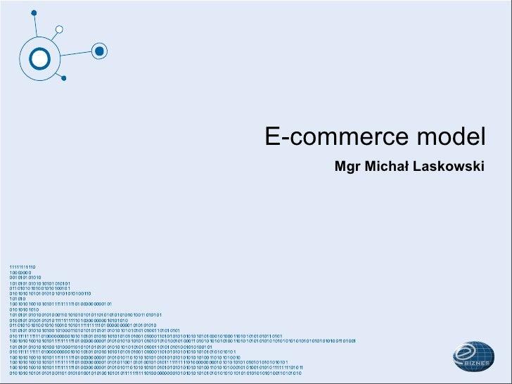 E-commerce model      Mgr Michał Laskowski