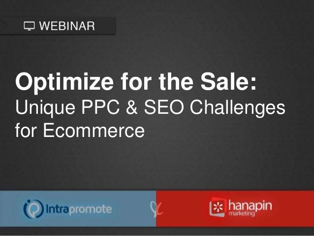 Optimize for the Sale: Unique PPC & SEO Challenges for Ecommerce