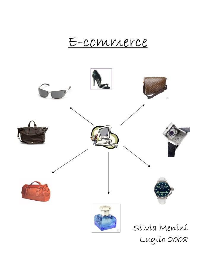 E-commerce             Silvia Menini          Luglio 2008