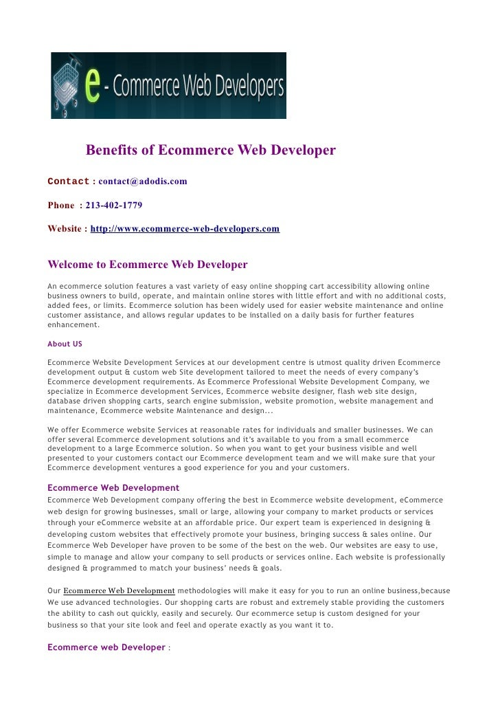 Benefits of Ecommerce Web DeveloperContact : contact@adodis.comPhone : 213-402-1779Website : http://www.ecommerce-web-deve...