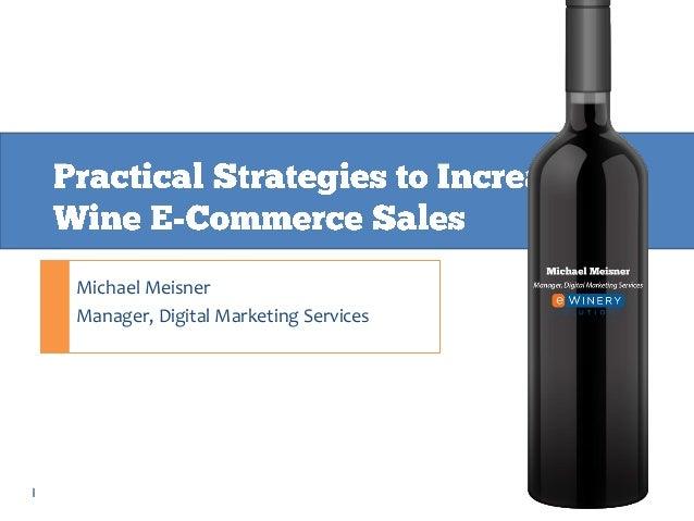 Michael Meisner Manager, Digital Marketing Services  1  1