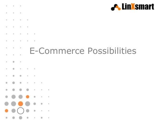 E-Commerce Possibilities