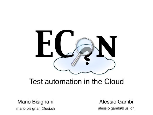 Econ: test automation in the Cloud