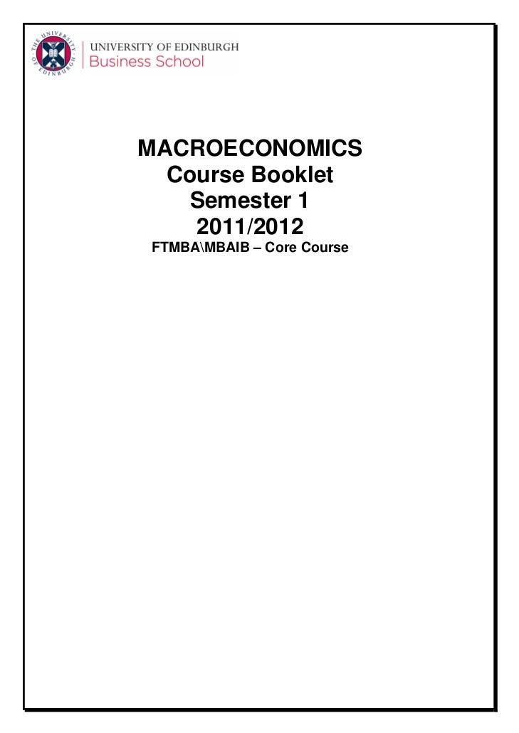 MACROECONOMICS  Course Booklet   Semester 1    2011/2012FTMBAMBAIB – Core Course