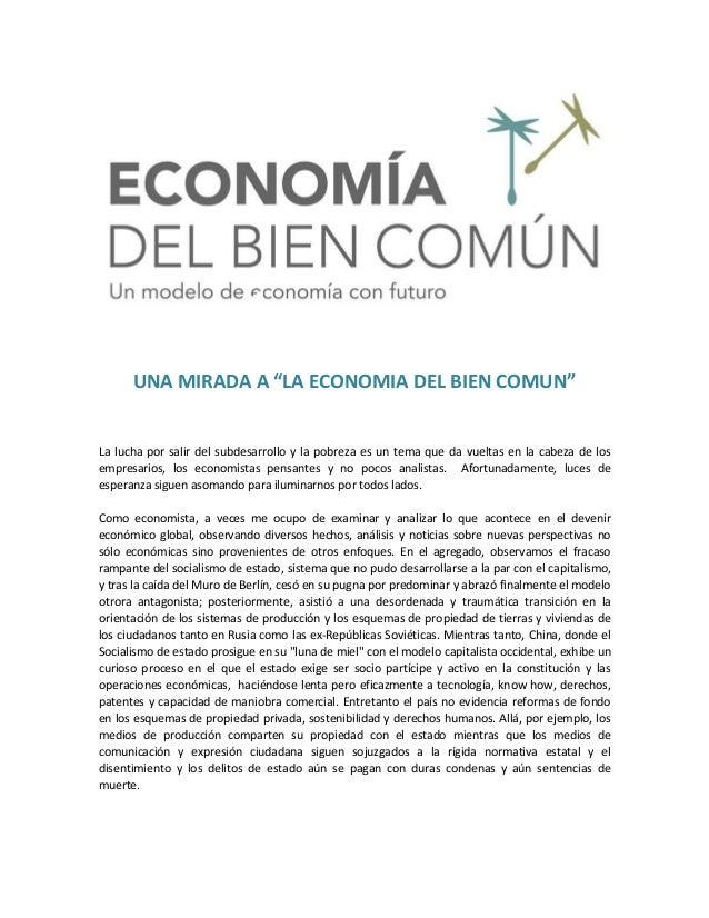 """UNA MIRADA A """"LA ECONOMIA DEL BIEN COMUN"""" por Oscar Ayala A."""
