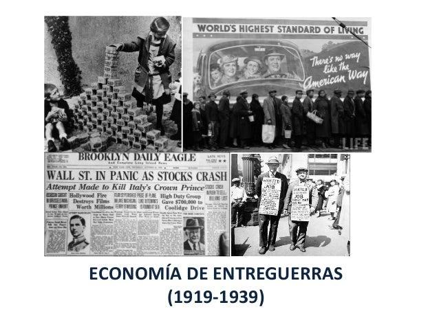 La economía en el periodo de entreguerras (1919-1939)