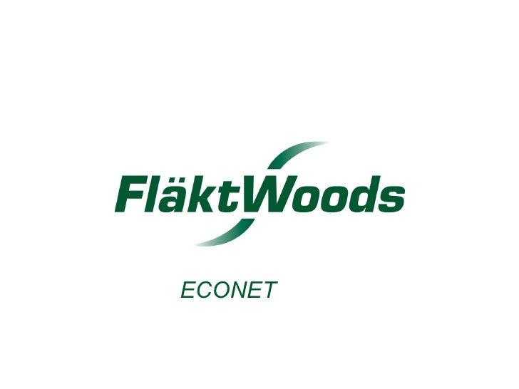 ECONET   © Fläkt Woods 1
