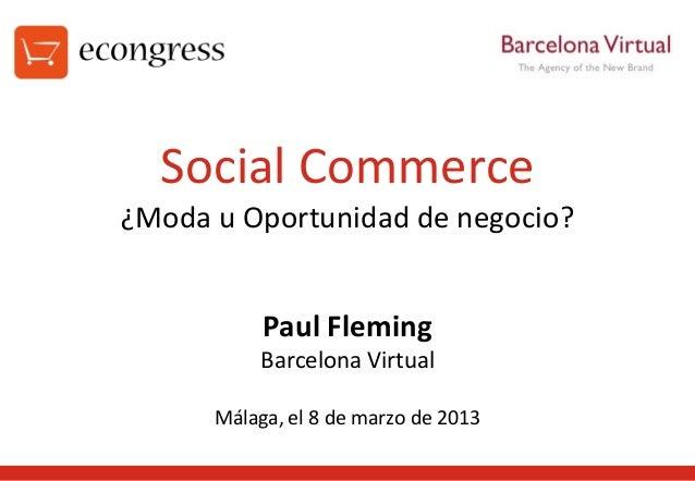 Social Commerce: ¿moda u oportunidad de negocio?