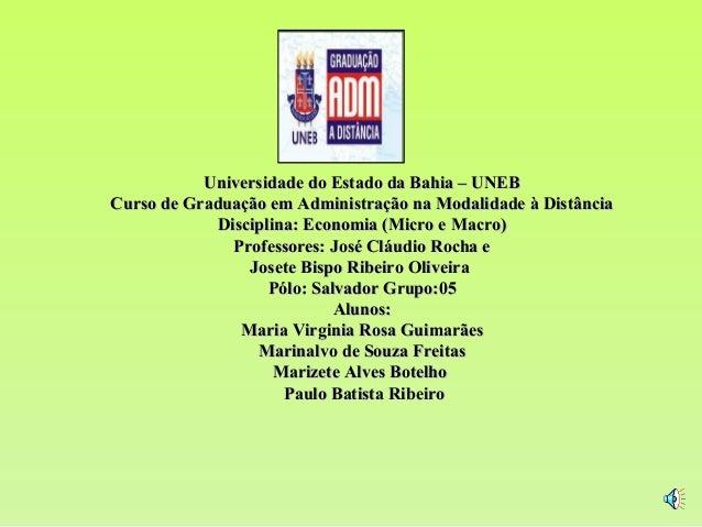 Universidade do Estado da Bahia – UNEBCurso de Graduação em Administração na Modalidade à Distância            Disciplina:...