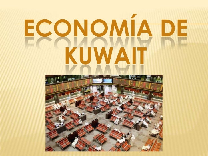 ECONOMÍA DE   KUWAIT