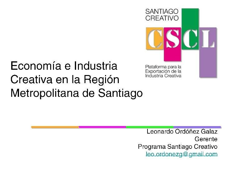 Economía e Industria Creativa en la Región Metropolitana de Santiago