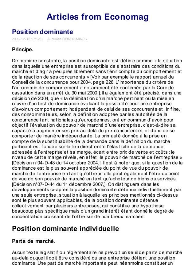 Articles from Economag Position dominante 2009-12-12 17:12:55 Aurélien CONDOMINES Principe. De manière constante, la posit...
