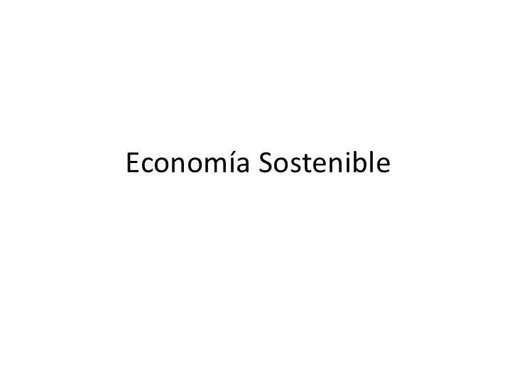 Economía Sostenible<br />