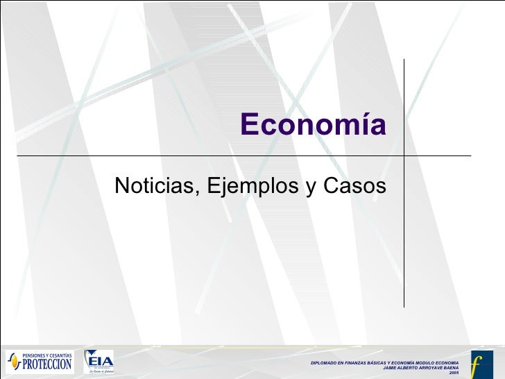 Economía Noticias, Ejemplos y Casos