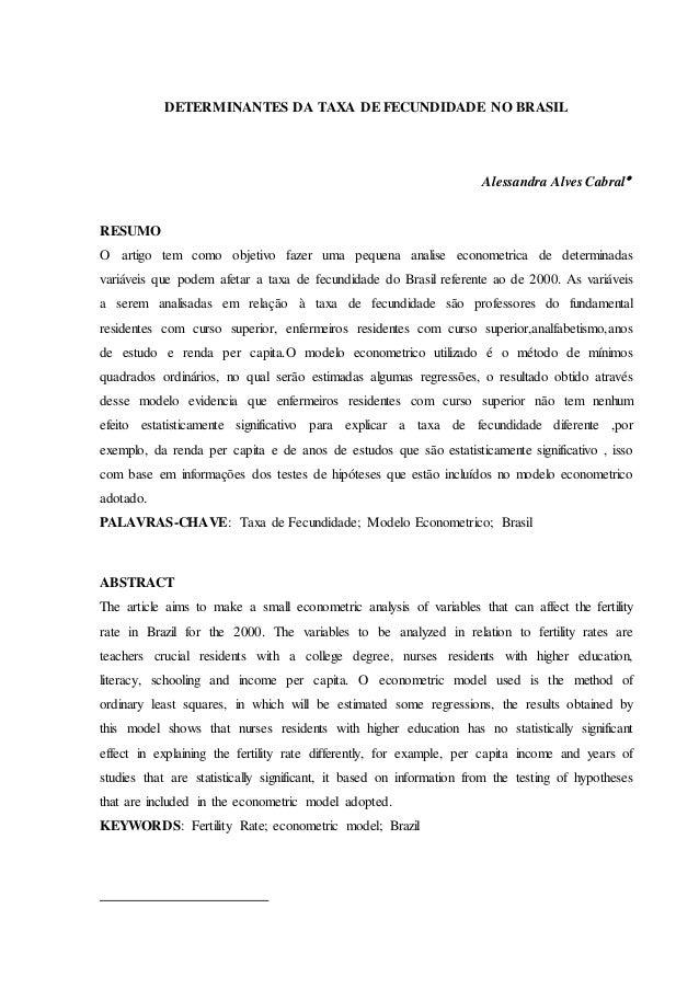 DETERMINANTES DA TAXA DE FECUNDIDADE NO BRASIL  Alessandra Alves Cabral  RESUMO  O artigo tem como objetivo fazer uma peq...