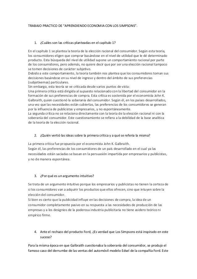 """TRABAJO PRACTICO DE """"APRENDIENDO ECONOMIA CON LOS SIMPSONS"""".1. ¿Cuáles son las críticas planteadas en el capítulo 1?En el ..."""