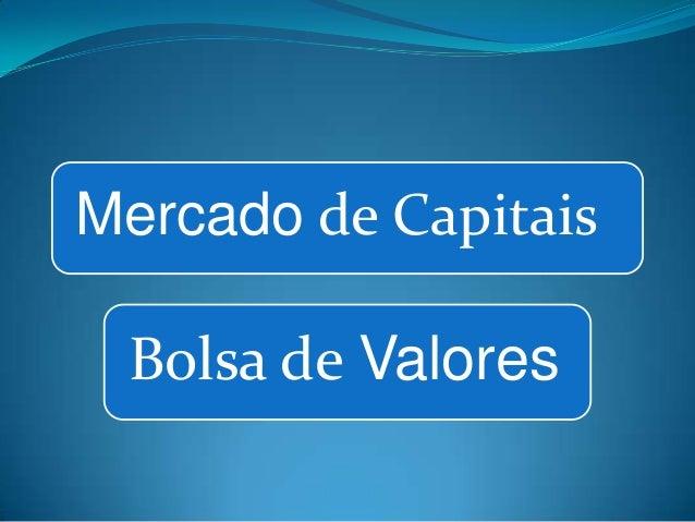 Mercado de Capitais  Bolsa de Valores