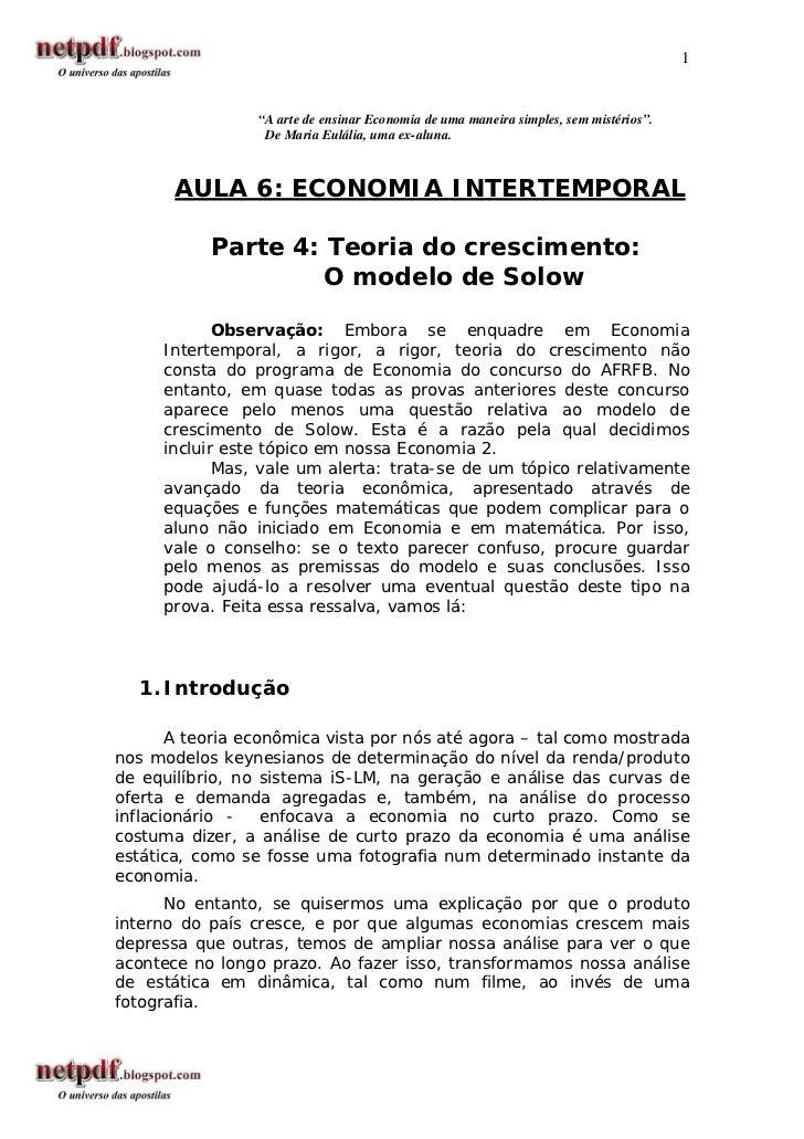 """1                 """"A arte de ensinar Economia de uma maneira simples, sem mistérios"""".                  De Maria Eulália, u..."""
