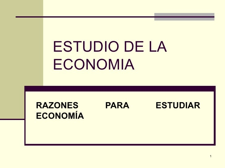 Economia gerencial estudio_de_la_economia