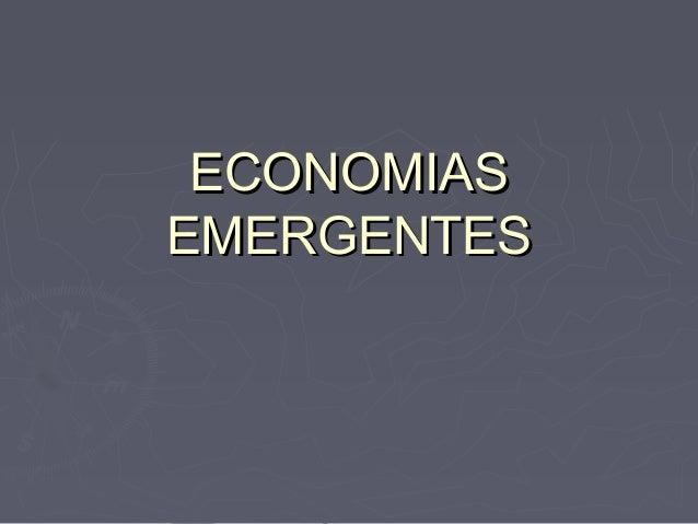 ECONOMIASEMERGENTES