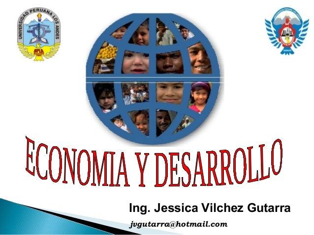 Ing. Jessica Vilchez Gutarra jvgutarra@hotmail.com