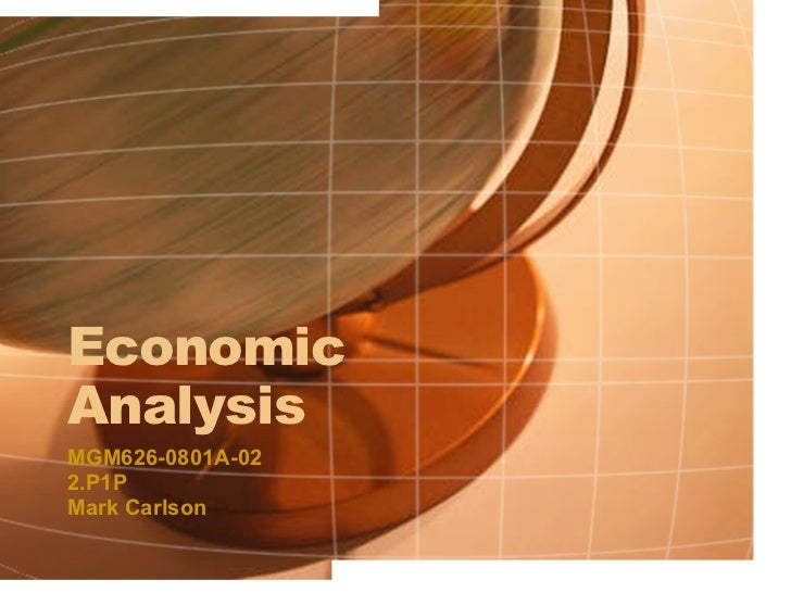 Economic Analysis MGM626-0801A-02  2.P1P Mark Carlson