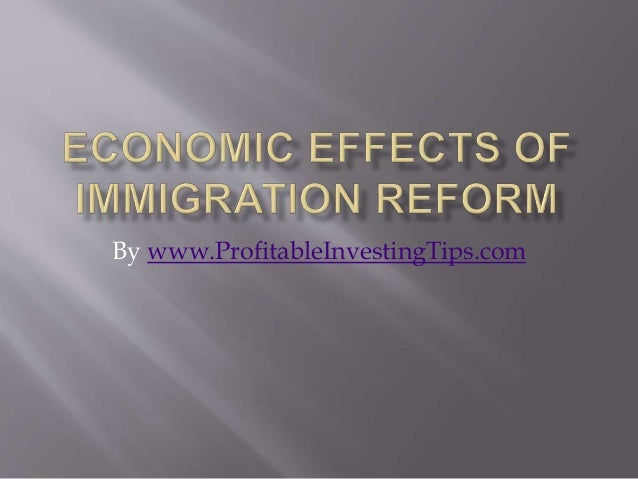 the effects of immigration on economic Studies by the rand corporation, the university of maryland, the council of economic advisors, the national research council and the urban institute all show that immigrants do not have a negative effect on the earnings and employment opportunities of native-born americans a 1989 department of labor study found.