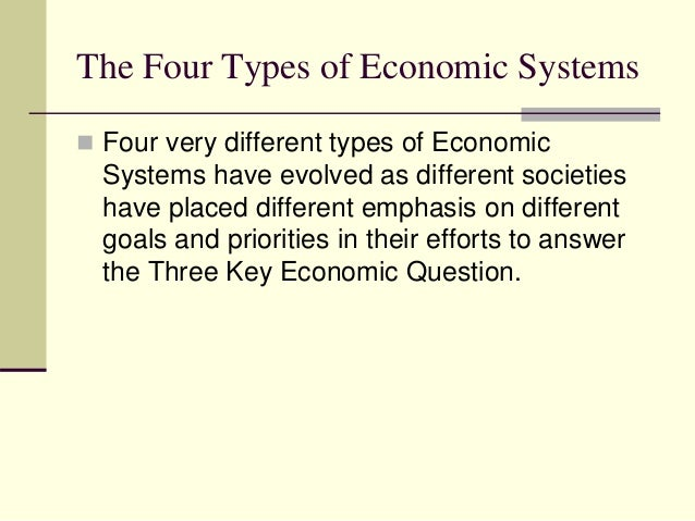 four types of economic systems essay