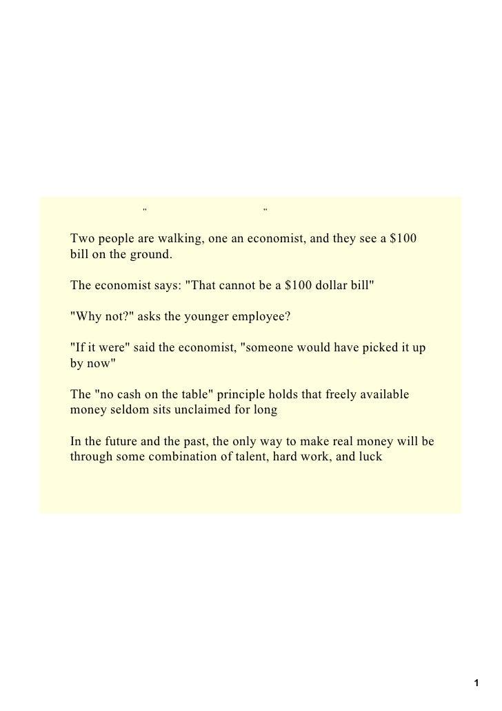 quot;quot; Twopeoplearewalking,oneaneconomist,andtheyseea$100 billonthegroun...