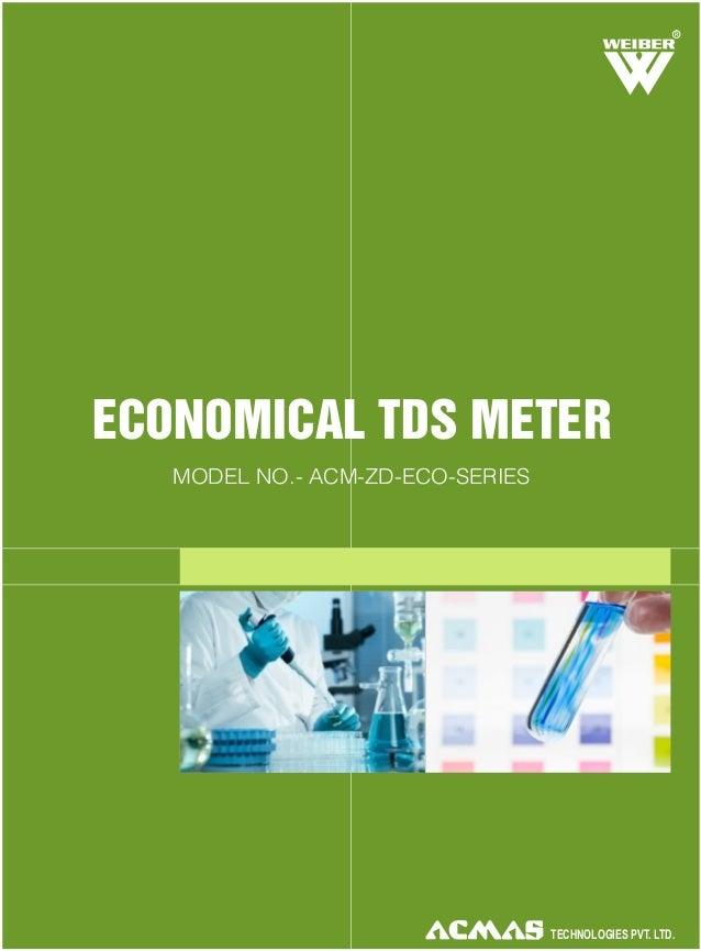 R  ECONOMICAL TDS METER MODEL NO.- ACM-ZD-ECO-SERIES  TECHNOLOGIES PVT. LTD.