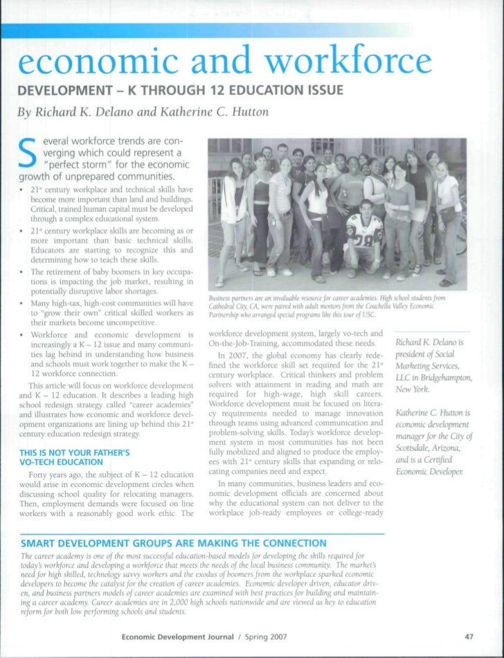 economic and workforceDEVELOPMENT - K THROUGH 12 EDUCATION ISSUEBy Richard K. Delano and Katherine C. Hutton     everal wo...