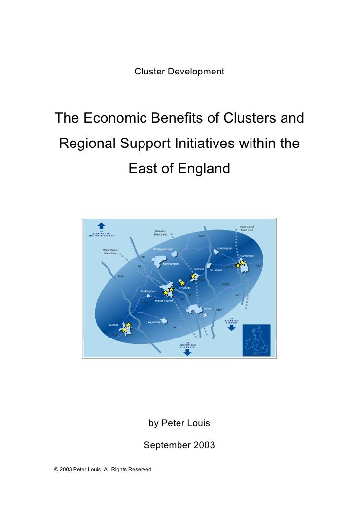 Cluster Development     The Economic Benefits of Clusters and  Regional Support Initiatives within the                    ...
