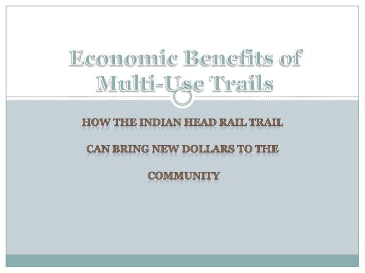 Economic Benefits of Multi-Use Trails