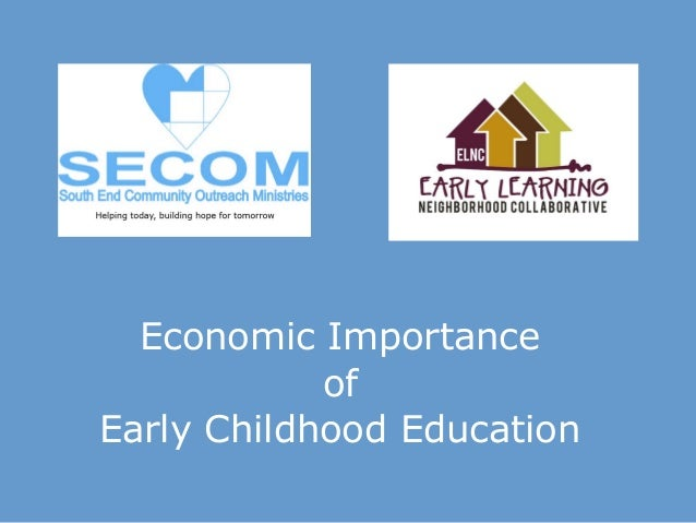 Economic Importance of Early Childhood Education