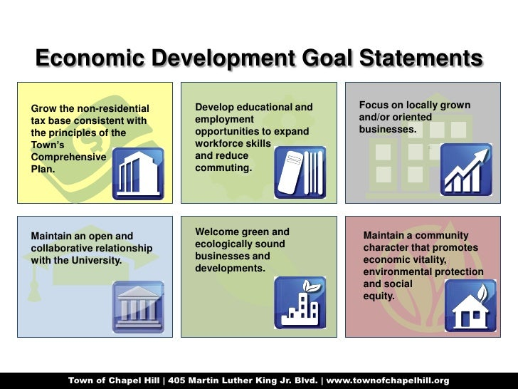 Economic Development Goal Statements<br />Focus on locally grown and/or oriented businesses.<br />Develop educational and ...