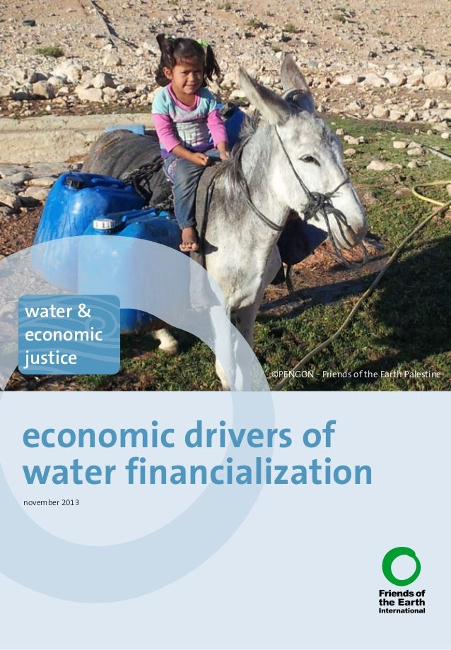 Economic drivers of water financialization (Friends of the Earth International)