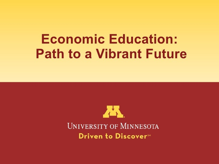 Economic Education:  Path to a Vibrant Future