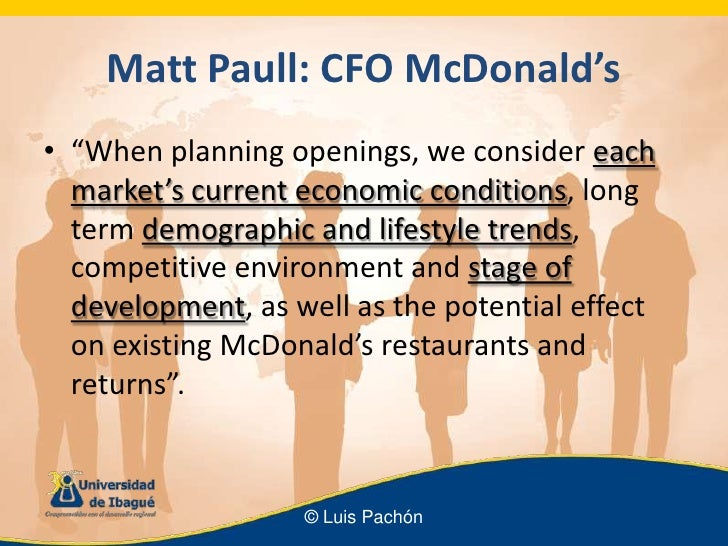 economic environment of mcdonalds Our approach to the environment is evolving with the changing needs for environmental sensitivity the 3r's – reduce, re-use, recycle have always been a part of.