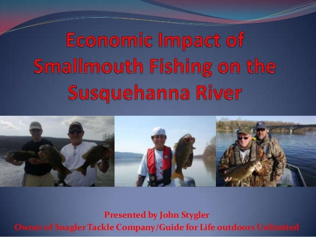 CCW conf: Economic impact of_smallmouth_fishing_on_the_susquehanna [autosaved]