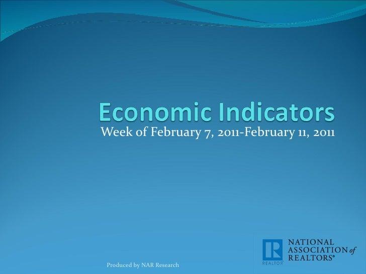 Economic Indicators for Week of February 7 - February 11, 2011