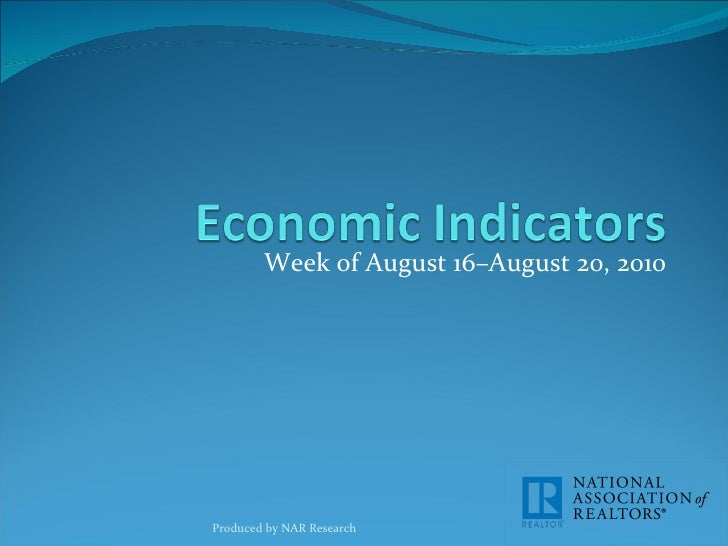 Economic Indicators for week of August 16-20, 2010