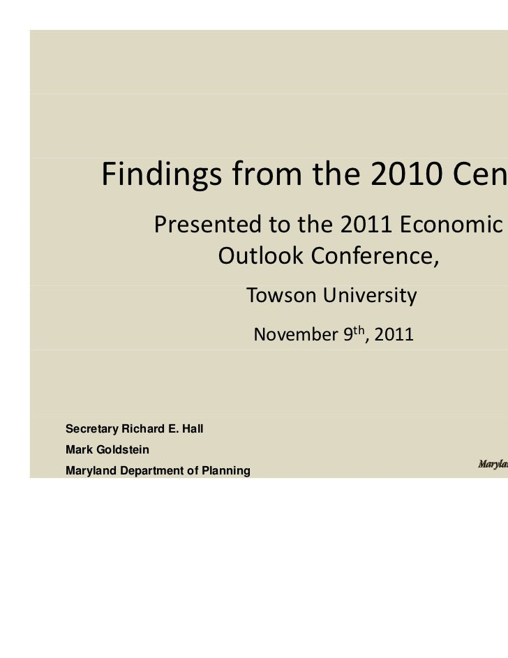 Findings from the 2010 Census                 Presented to the 2011 Economic                  Presented to the 2011 Econom...