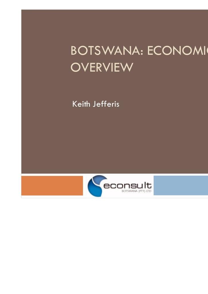 BOTSWANA: ECONOMICOVERVIEWKeith Jefferis