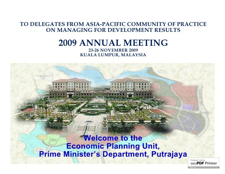 TO DELEGATES FROM ASIA-PACIFIC COMMUNITY OF PRACTICE        ON MANAGING FOR DEVELOPMENT RESULTS            2009 ANNUAL MEE...