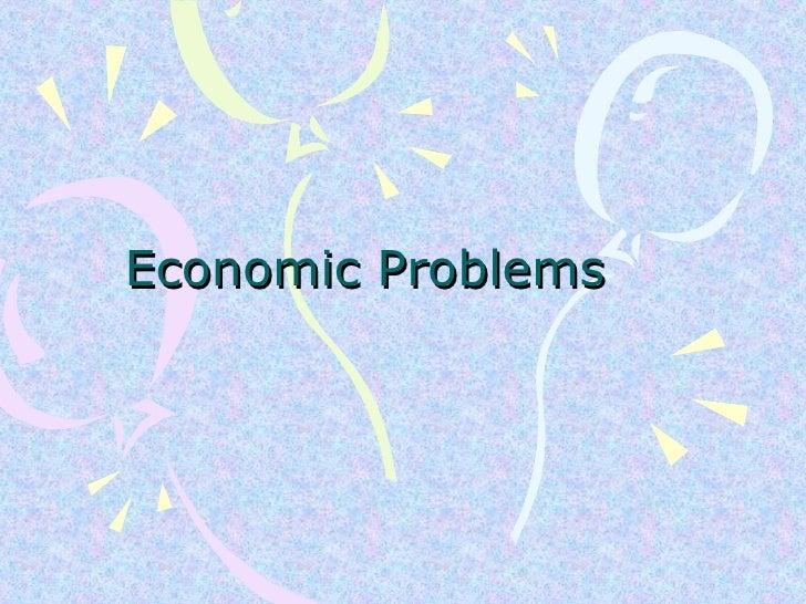 Economic Problems Final